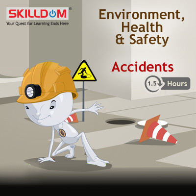 SKILLDOM Environment, Health & Safety - Accidents Certification Course(User ID-Password)