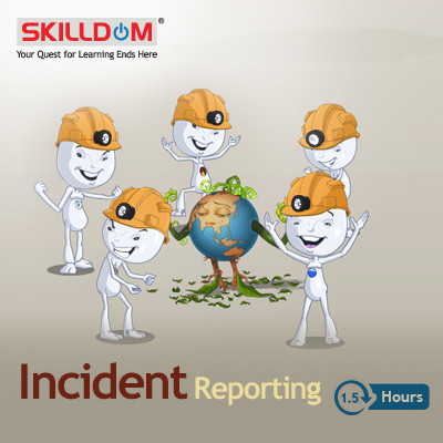 SKILLDOM Incident Reporting Certification Course(User ID-Password)