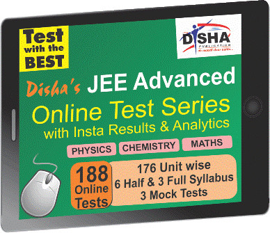 Disha Publication JEE Advanced - Physics / Chemistry / Maths with Insta Results & Analytics Online Test(Voucher)