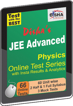 Disha Publication JEE Advanced - Physics with Insta Results & Analytics Online Test(Voucher)