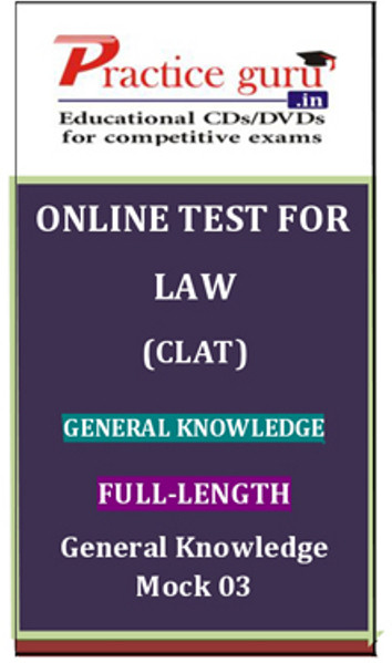 Practice Guru Law (CLAT) General Knowledge Full-length General Knowledge Mock 03 Online Test(Voucher)