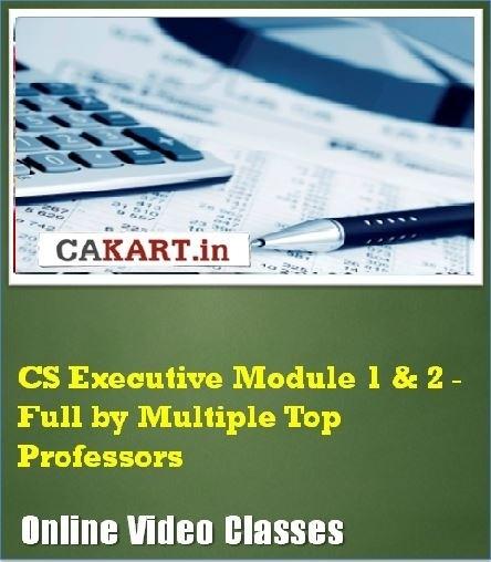 CAKART CS Executive Module 1 & 2 - Full by Multiple Top Professors Online Course(Voucher)