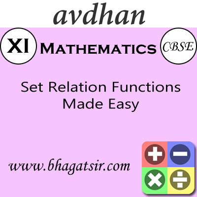 Avdhan CBSE - Mathematics Set Relation Functions Made Easy (Class 11) School Course Material(Voucher)