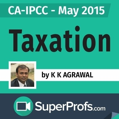 SuperProfs CA - IPCC Taxation by K. K. Agrawal (May 2015) Online Course(Voucher)