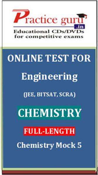 Practice Guru Engineering (JEE, BITSAT, SCRA) Full-length - Chemistry Mock 5 Online Test(Voucher)
