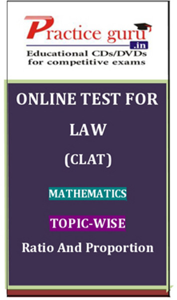 Practice Guru Law (CLAT) Mathematics Topic-wise Ratio and Proportion Online Test(Voucher)