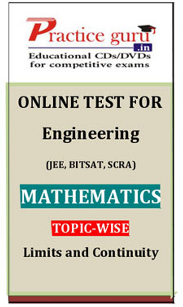 Practice Guru Engineering (JEE, BITSAT, SCRA) Mathematics Topic-wise - Limits and Continuity Online Test(Voucher)