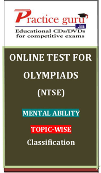 Practice Guru Olympiads (NTSE) Mental Ability Topic-wise Classification Online Test(Voucher)