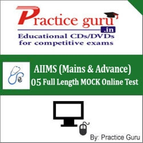 Practice Guru AIIMS (Mains & Advance) - 05 Full Length MOCK Online Test(Voucher)