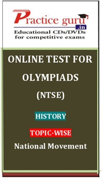 Practice Guru Olympiads (NTSE) History Topic-wise - National Movement Online Test(Voucher)