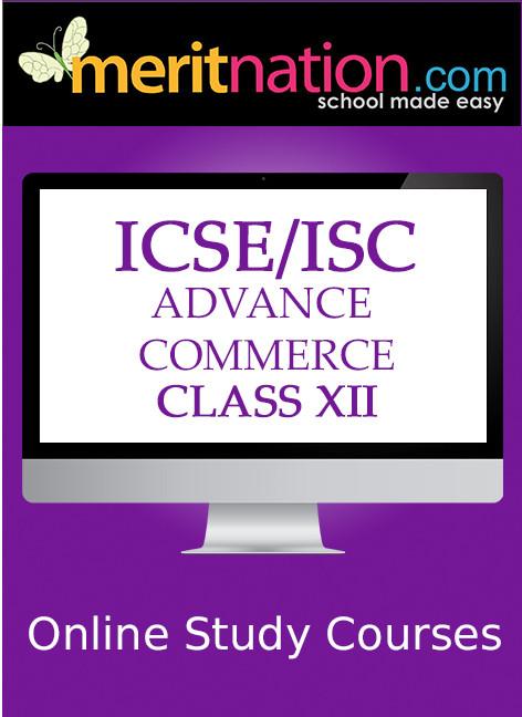 Meritnation ICSE / ISC - Advance Commerce (Class 12) School Course Material(Voucher)