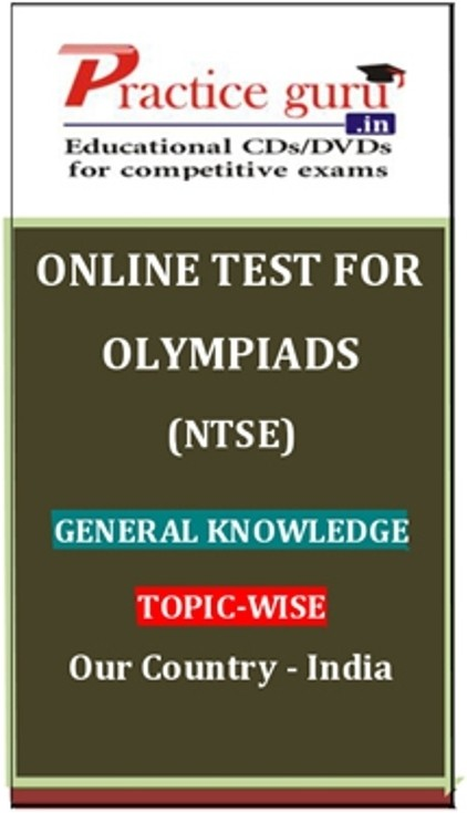Practice Guru Olympiads (NTSE) General Knowledge Topic-wise - Our Country - India Online Test(Voucher)