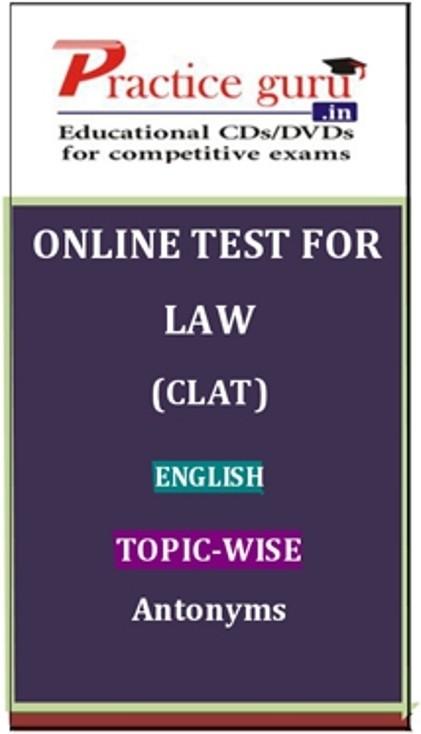 Practice Guru Law (CLAT) English Topic-wise Antonyms Online Test(Voucher)