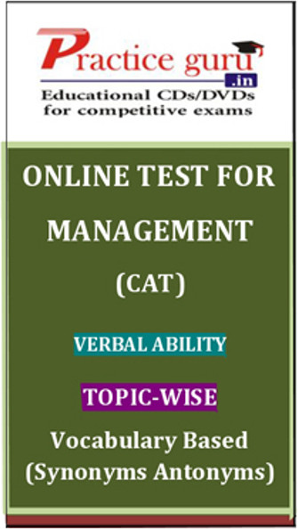 Practice Guru Management (CAT) Verbal Ability Topic-wise - Vocabulary Based (Synonyms Antonyms) Online Test(Voucher)