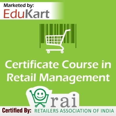 EduKart Certificate Course in Retail Management - Certified by RAI Certification Course(Voucher)