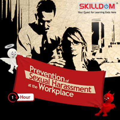 SKILLDOM Prevention of Sexual Harassment at the Workplace Certification Course(User ID-Password)