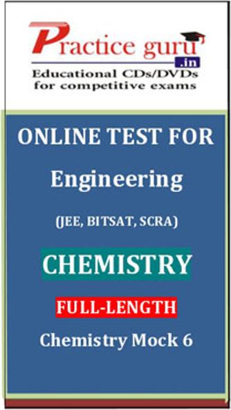 Practice Guru Engineering (JEE, BITSAT, SCRA) Full-length - Chemistry Mock 6 Online Test(Voucher)