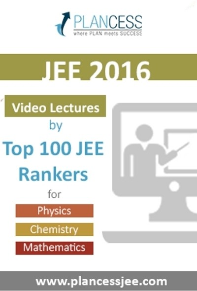 Plancess Edusolutions JEE 2016 - Video Lectures by Top 100 JEE Rankers Online Course(Voucher)