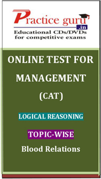 Practice Guru Management (CAT) Logical Reasoning Topic-wise - Blood Relations Online Test(Voucher)