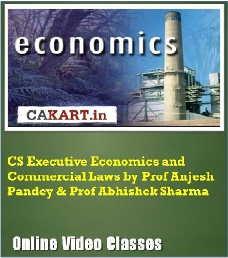 CAKART CS Executive Economics and Commercial Laws by Prof. Anjesh Pandey & Prof. Abhishek Sharma Online Course(Voucher)
