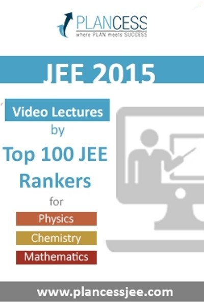 Plancess Edusolutions JEE 2015 - Video Lectures by Top 100 JEE Rankers Online Course(Voucher)