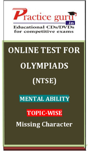 Practice Guru Olympiads (NTSE) Mental Ability Topic-wise Missing Character Online Test(Voucher)