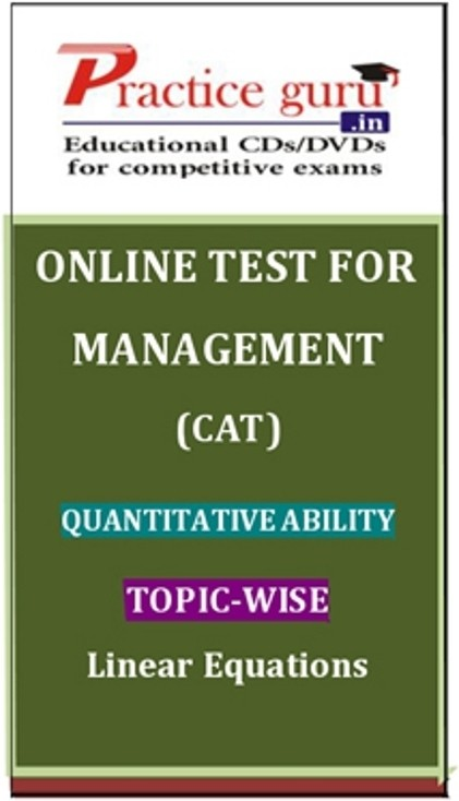 Practice Guru Management (CAT) Quantitative Ability Topic-wise - Linear Equations Online Test(Voucher)