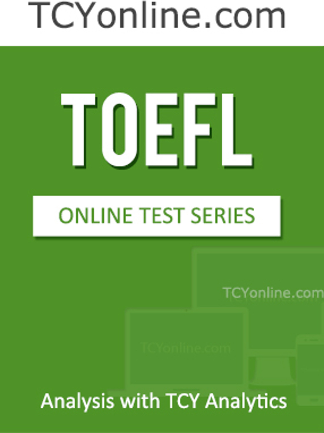 TCYonline TOEFL - Analysis with TCY Analytics (10 Months Pack) Online Test(Voucher)