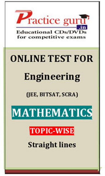 Practice Guru Engineering (JEE, BITSAT, SCRA) Mathematics Topic-wise - Straight lines Online Test(Voucher)