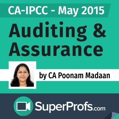 SuperProfs CA - IPCC Auditing & Assurance by Poonam Madaan (May 2015) Online Course(Voucher)