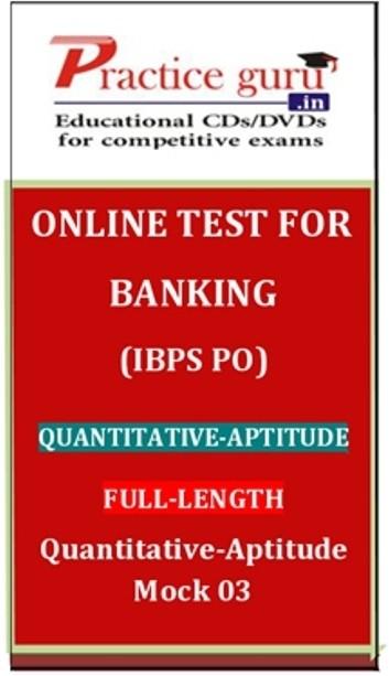 Practice Guru Banking (IBPS PO) Quantitative - Aptitude Full - Length Quantitative - Aptitude Mock 03 Online Test(Voucher)