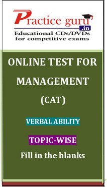 Practice Guru Management (CAT) Verbal Ability Topic-wise - Fill in the Blanks Online Test(Voucher)