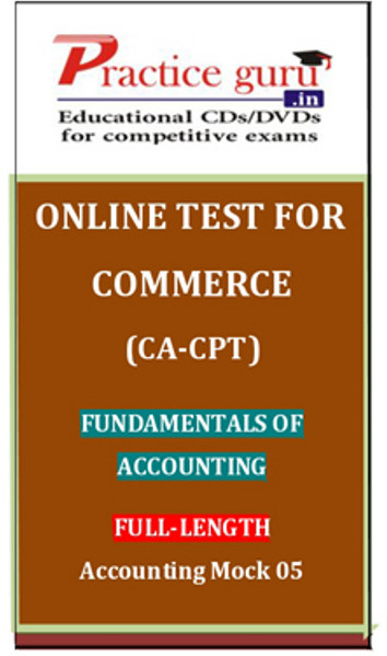 Practice Guru Commerce (CA - CPT) Fundamentals of Accounting Full - Length Accounting Mock 05 Online Test(Voucher)