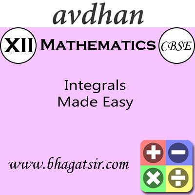Avdhan CBSE - Mathematics Integrals Made Easy (Class 12) School Course Material(Voucher)