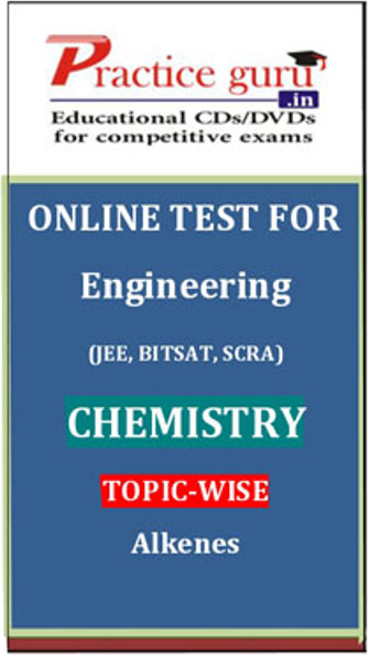 Practice Guru Engineering (JEE, BITSAT, SCRA) Chemistry Topic-wise - Alkenes Online Test(Voucher)