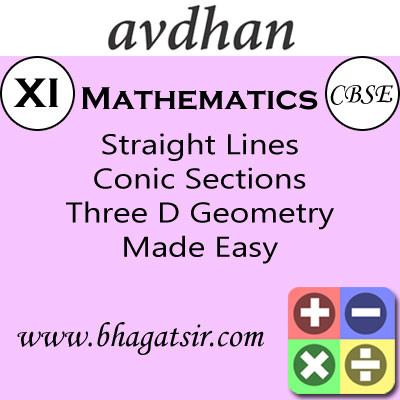 Avdhan CBSE - Mathematics Straight Lines Conic Sections Three D Geometry Made Easy (Class 11) School Course Material(Voucher)