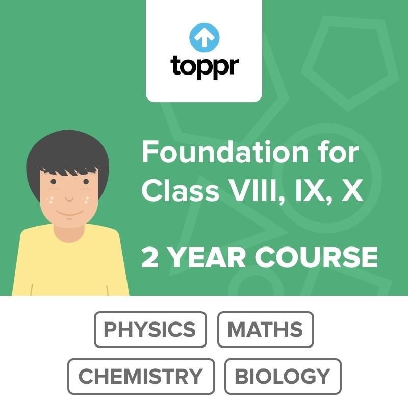 Toppr Foundation for VIII, IX, X - 2 Year Course Online Test(Voucher)