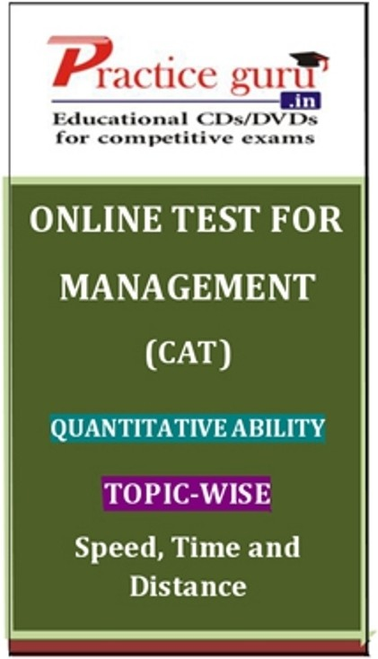 Practice Guru Management (CAT) Quantitative Ability Topic-wise - Speed, Time and Distance Online Test(Voucher)