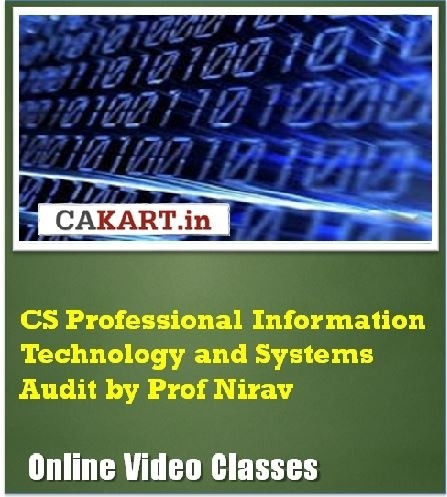 CAKART CS Professional Information Technology and Systems Audit by Prof. Nirav Online Course(Voucher)