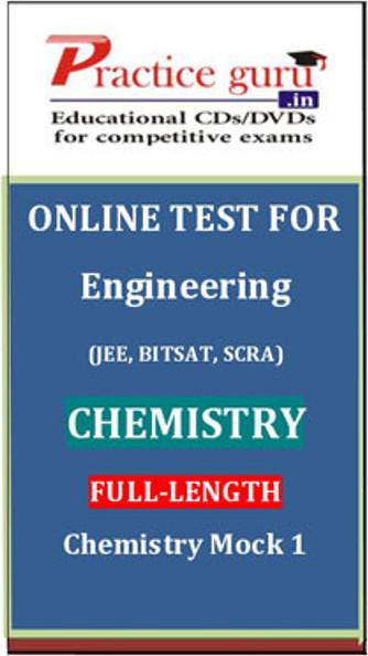 Practice Guru Engineering (JEE, BITSAT, SCRA) Full-length - Chemistry Mock 1 Online Test(Voucher)