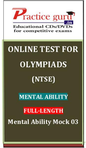 Practice Guru Olympiads (NTSE) Mental Ability Full - Length Mental Ability Mock 03 Online Test(Voucher)