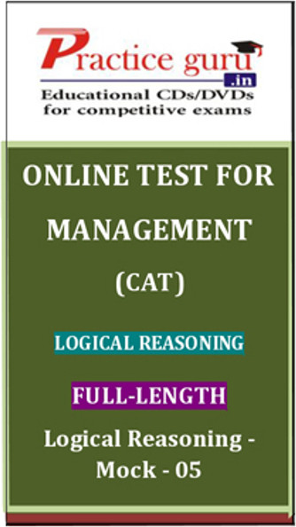 Practice Guru Management (CAT) Full-length - Logical Reasoning - Mock - 05 Online Test(Voucher)