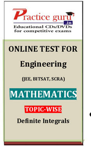 Practice Guru Engineering (JEE, BITSAT, SCRA) Mathematics Topic-wise - Definite Integrals Online Test(Voucher)