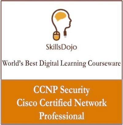 SkillsDojo CCNP - Cisco Certified Network Professional - Security Certification Course(Voucher)