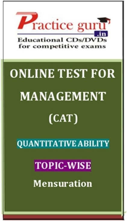 Practice Guru Management (CAT) Quantitative Ability Topic-wise - Mensuration Online Test(Voucher)