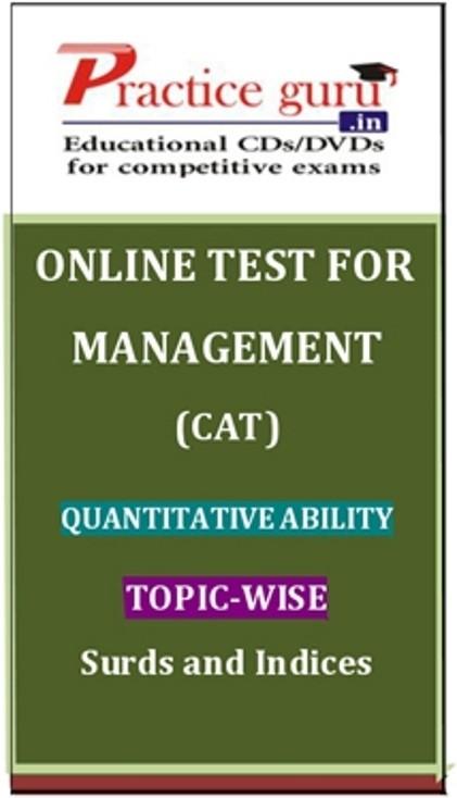 Practice Guru Management (CAT) Quantitative Ability Topic-wise - Surds and Indices Online Test(Voucher)