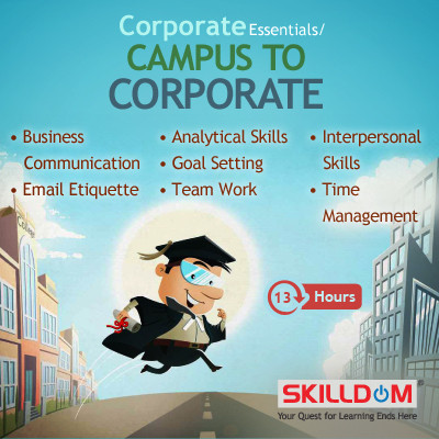 SKILLDOM Corporate Essentials / Campus to Corporate : Business Communication, Email Etiquette, Interpersonal Skills, Time Management, Ana Certification Course(User ID-Password)