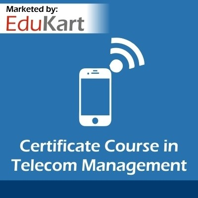 EduKart Certificate Course in Telecom Management Certification Course(Voucher)