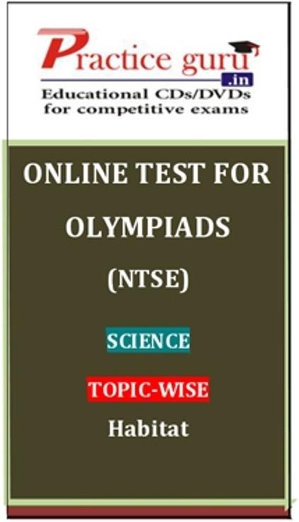 Practice Guru Olympiads (NTSE) Science Topic-wise Habitat Online Test(Voucher)
