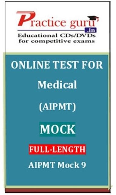 Practice Guru Medical (AIPMT) Mock Full-length AIPMT Mock 9 Online Test(Voucher)